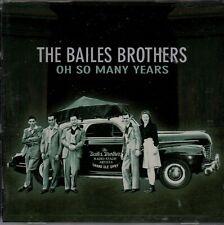 Bailes Brothers- Oh So Many Years CD- New!   Bear Family