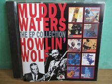 Muddy Waters / Howlin' Wolf ~ The EP Collection ( See For Miles SEECD 379 ) 1993