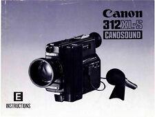Canon 312XL-S 312 XL Cine Cámara Canosound Manual De Instrucciones Original