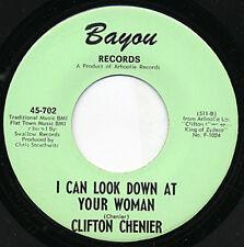 Clifton Chenier 45 I Can Look Down / Zydeco Et Pas Sale