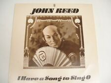 JOHN REED - I Have A Song To Sing O - RARE LP