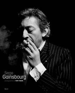 Serge Gainsbourg&Tony Franck-Ouvrage photographique-Dédicacé&signé-EO -RARE-2009