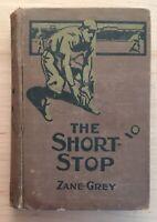 Vintage Hardback The Short Stop by Zane Grey 1914 Grosset & Dunlap Book