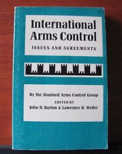 International Arms Control: Issues and Agreements- Stanford Arms Control 1976 PB