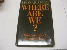 Where Are We: The Inner Life of America's Jews by Leonard Fein
