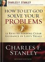HOW TO LET GOD SOLVE YOUR PROBLEMS - STANLEY, CHARLES F. - NEW PAPERBACK BOOK
