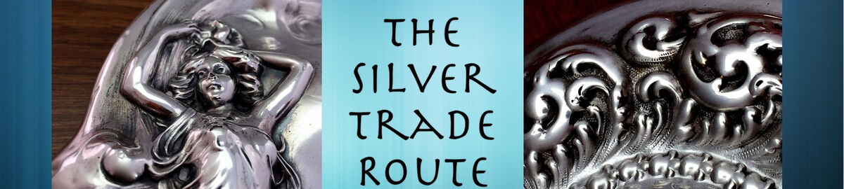 THE SILVER TRADE ROUTE