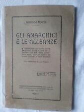 Gli anarchici e le alleanze - Borghi e Fabbri - Ed. Cir. Operaio Cultura Sociale