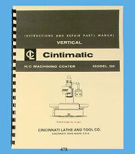 Cincinnati Cintimatic Model DE N/C Machining Center Instruction & Parts Manual