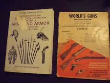 2 Books, Construction, Use of Arms and Armor.  World's Guns and Other Weapons