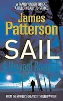 """""""VERY GOOD"""" Sail, Patterson, James, Book"""