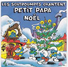 45 TOURS LES SCHTROUMPFS  PETIT PAPA NOEL AB PRODUCTIONS 815 873 7 en 1983