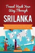 Travel Hack Your Way Through Sri Lanka : Fly Free, Get Best Room Prices, Save...