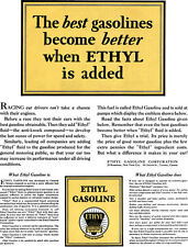 Ethyl 1928 - Ethyl Ad - The best gasolines become better when Ethyl is added