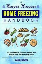 The Basic Basics Home Freezing Handbook, Carol Bowen   Paperback Book   97818986