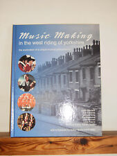 Music Making in the West Riding of Yorkshire by Adrian Smith (Hardback, 2000)