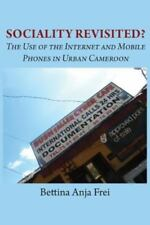 Sociality Revisited? the Use of the Internet and Mobile Phones in Urban...