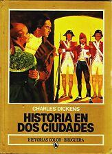 HISTORIAS COLOR nº: 18 HISTORIA EN 2 CIUDADES Bruguera, 1986. J.M.CASANOVAS