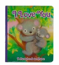 I Love You, A Story Book to Share