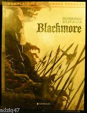 BLACKMORE - ROSINSKI - DUFAUX - COMPLAINTE DES LANDES PERDUES - EDITIONS DARGAUD