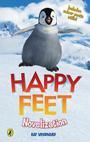 """Happy Feet"" Novelisation, Woodward, Kay, Very Good Book"