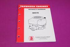 Tecumseh Mechanic's Handbook OHV15. Form No. 695795. 4/93.