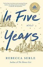 In Five Years By Rebecca Serle [ PDF , Epub ]