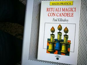 MAGIA - RITUALI MAGICI CON CANDELE