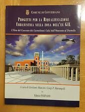 Progetti per la Riqualificazione Urbanistica nella zona dell'ex GIL -ed. PARNASO
