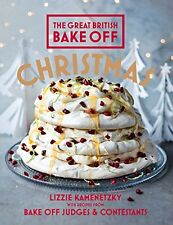 Great British Bake Off: Christmas by Lizzie Kamenetzky (Hardback) 9781849906968