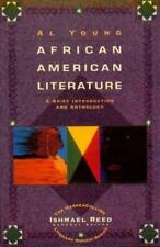 African-American Literature : A Brief Introduction and Anthology by Al Young...