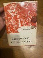 DICTIONARY OF SATANISM DEMONS OCCULT WITCHCRAFT HISTORY GRIMOIRES Wade Baskin