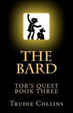 The Bard : Tors Quest Volume 3 by Trudie Collins (2012, Paperback)