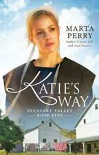 KATIE'S WAY - PERRY, MARTA - NEW PAPERBACK BOOK