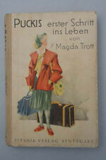 Magda Trott - Puckis erster Schritt ins Leben