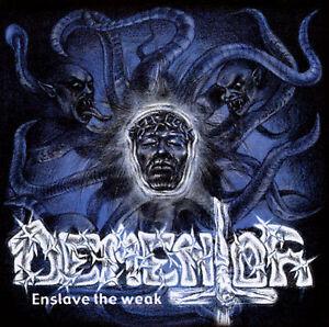 Enslave the Weak by Dementor (CD, Jan-2001, Osmose Productions)