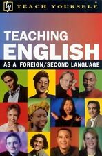 Teach Yourself Teaching English as a Foreign/Secon