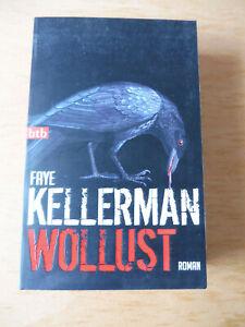 Faye Kellermann - WOLLUST - Roman - Taschenbuch - spannend!