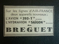 1934-36 PUB AVIONS BREGUET AIR FRANCE HYDRAVION SAIGON AVION 393-T ORIGINAL AD