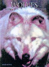 WOLVES, A PORTRAIT OF THE ANIMAL WORLD., Rue III, Leonard Lee., Used; Very Good