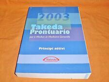 takeda prontuario per il medico di medicina generale principi attivi  2003