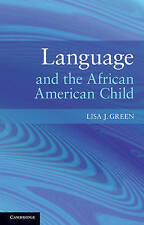 Language and the African American Child,Green, Lisa J.,New Book mon0000028179