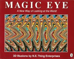 Magic Eye: A New Way of Looking at the World Book The Cheap Fast Free Post