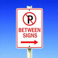 No Parking Between Signs Right Arrow Aluminum Metal 8x12 Sign