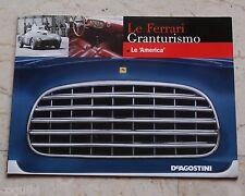 """Le Ferrari Granturismo - Numero 30 - Le """"America"""" - De Agostini"""