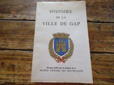 HISTOIRE DE LA VILLE DE GAP - SOCIETE D'ETUDE DES HAUTES-ALPES - 1966