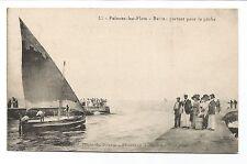 CPA Palavas-les-Flots  bateau partant pour la pêche carte postale/cp336