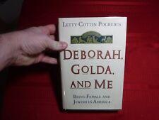 Deborah, Golda, and Me- Letty Cottin Pogrebin, 1991, 1st Edition, SIGNED