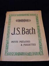 Partition Petits préludes & fuguettes JS Bach Music Sheet