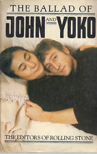 THE BALLAD OF JOHN AND YOKO. 1982 First Edition